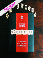 Wordsmyth en Français ( Francis Menotti and Vanishing )