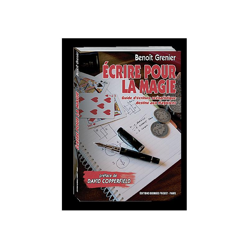 Livre Ecrire pour la Magie ( Benoit Grenier )