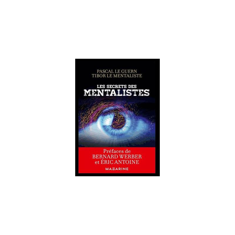 Les secrets des mentalistes (Pascal LEGUERN & Tibor )