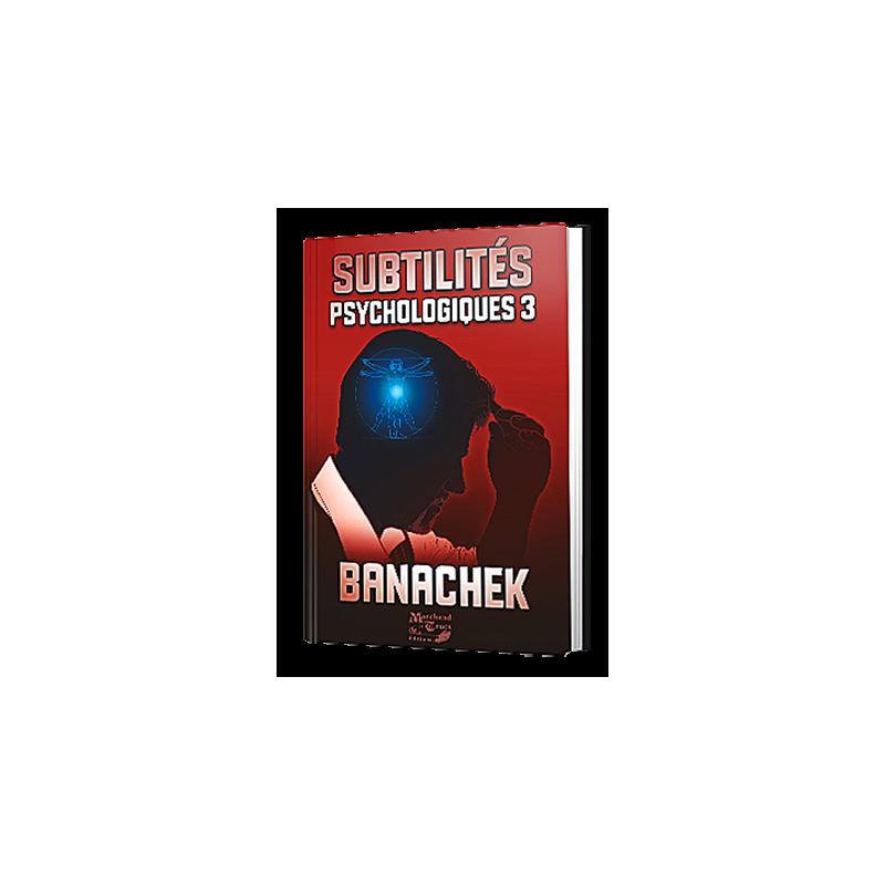 Livre Subtilités Psychologiques 3  Banachek