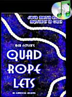 Quad rope lets
