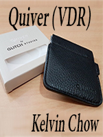 Quiver (VDR) by Kelvin Chow