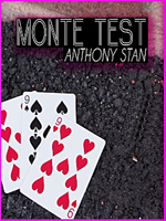 Monte Test  ( Anthony Stan )