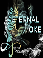 Eternal Smoke. fumée (Jerome Canolle)