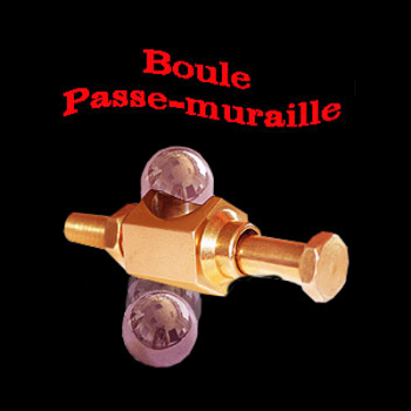 Boule Passe Muraille. ( steel ball through bolt )