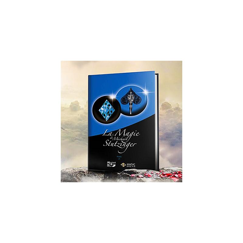 Livre la magie De Michael Stutzinger Tome 2