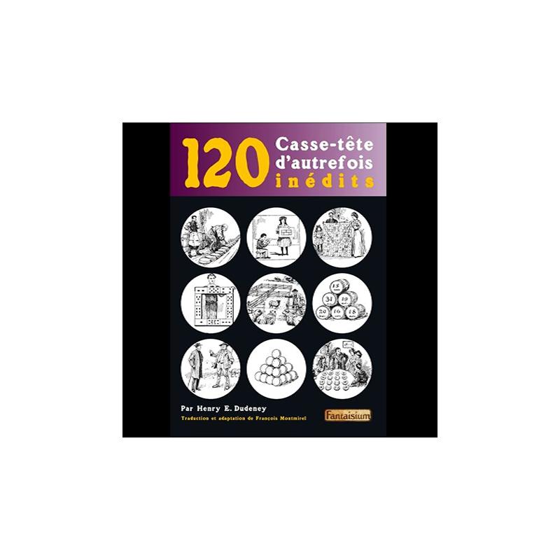 Livre 120 casse-tête d'autrefois inédits