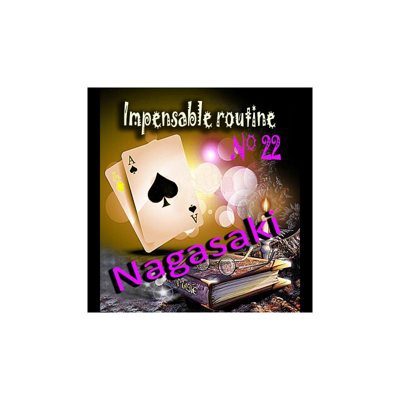Impensable Routine N° 22 - Nagasaki ( Téléchargement )