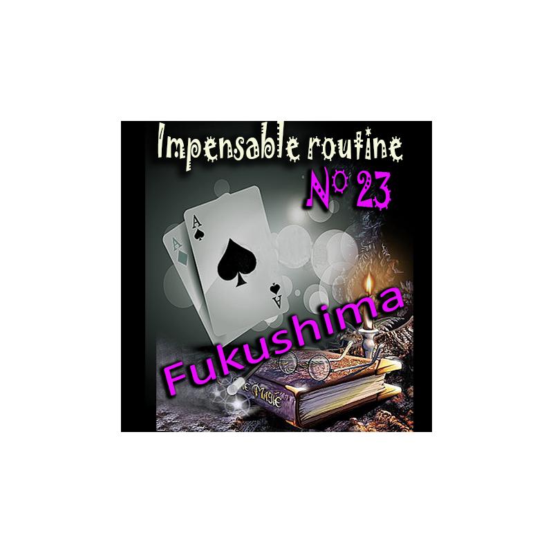 Impensable routine N° 23 - Fukushima ( Téléchargement )