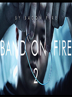 N°44 Band on Fire 2 - Bacon Fire - Magic Soul
