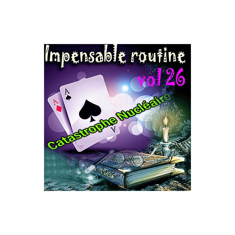 Impensable Routine N° 26 - Catastrophe Nucléaire ( Téléchargement )