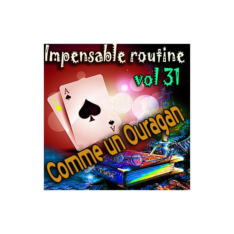 Impensable Routine N° 31 - Comme un Ouragan ( Téléchargement )