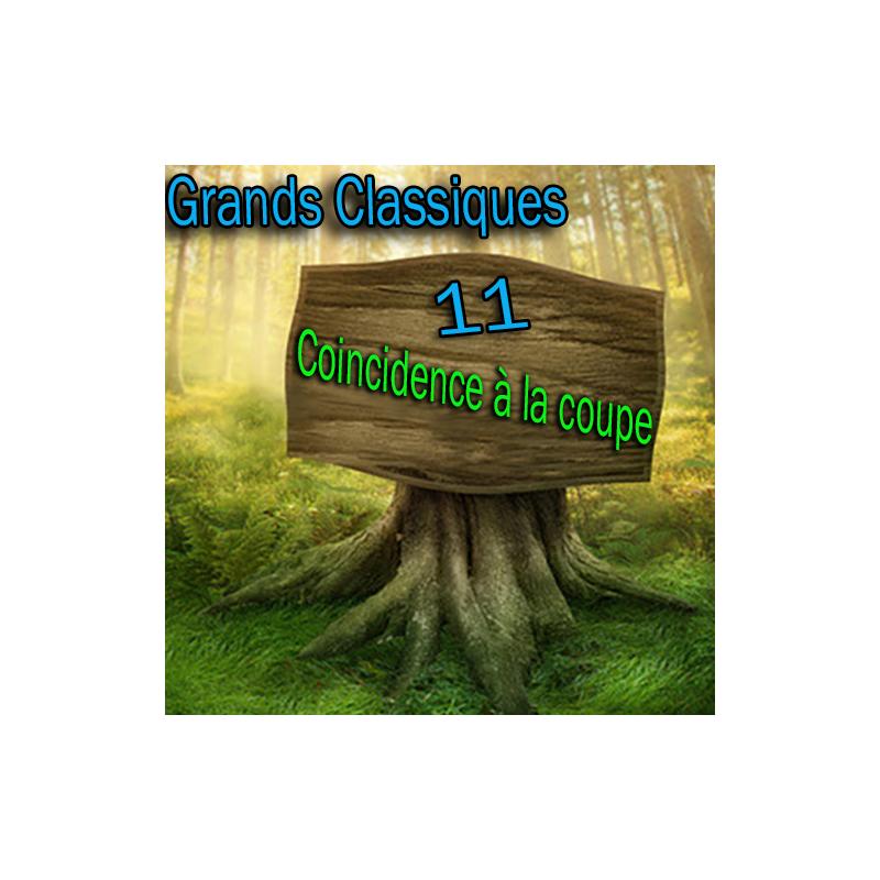 N°11 Grand Classique - Coincidence à la Coupe - Téléchargement