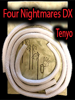 Four Nightmares DX - Tenyo