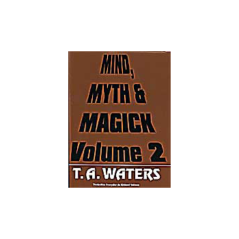 Livre Mind Myth et Magick Vol.2 - TA Waters