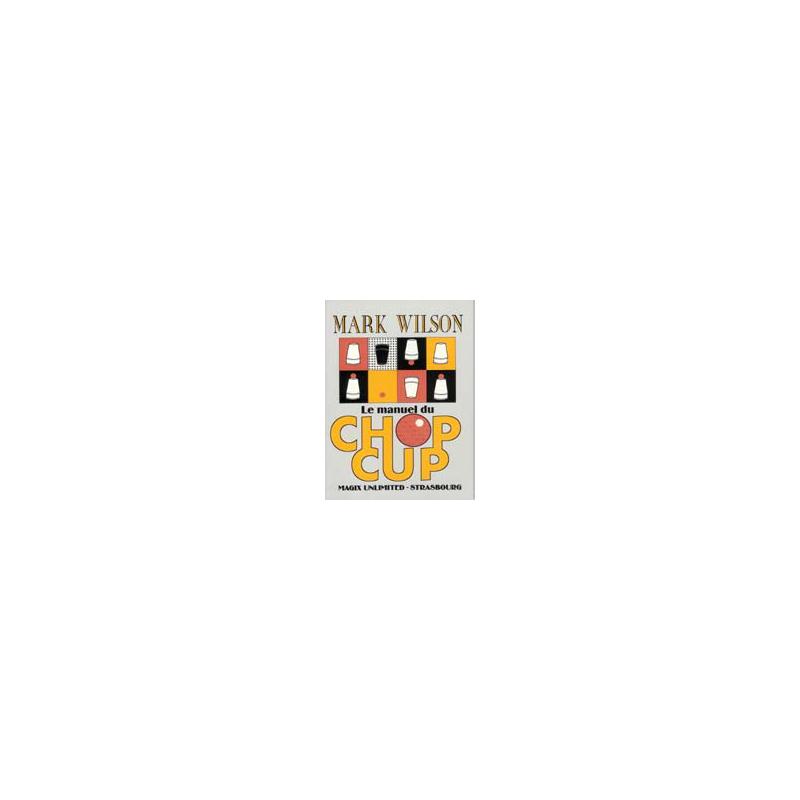 Livre Le manuel du chop cup
