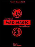 Livre Mad Magic - Vol 1 ( Jean Merlin et Hodges )