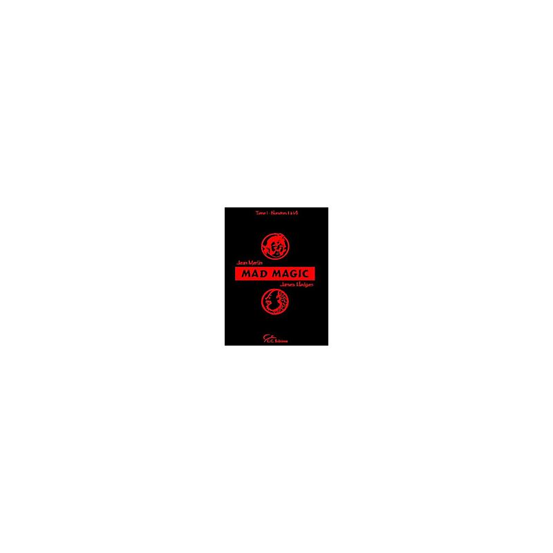 Livre Mad Magic - Vol 1 ( Jean Merlin et Hodges )