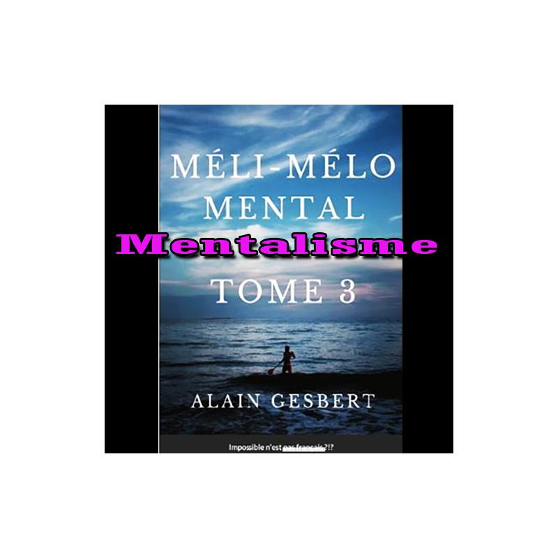 Méli Mélo Mental tome 3 - Alain Gesbert
