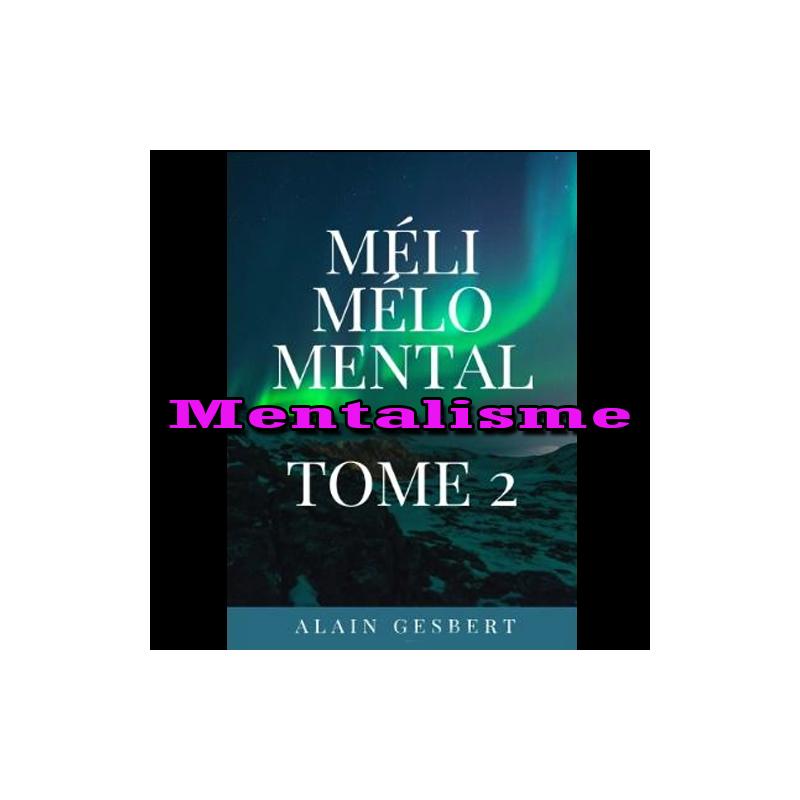 Méli Mélo Mental tome 2 - Alain Gesbert