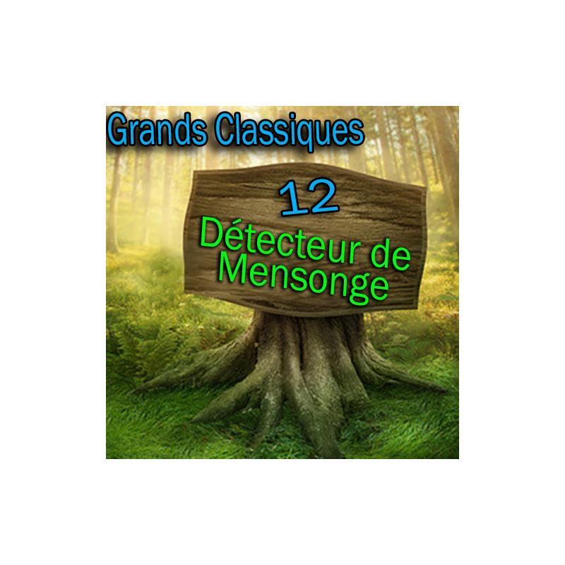 N°12 Grand Classique - Détecteur de mensonge - Téléchargement