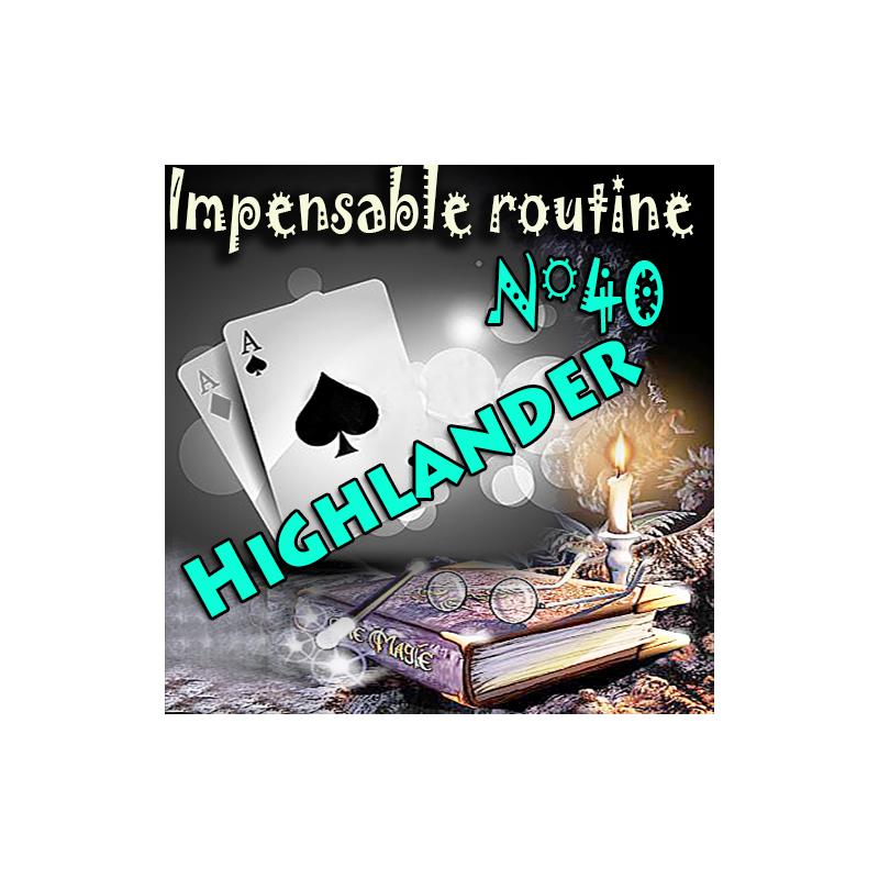 Impensable Routine N° 40 - Highlander ( Téléchargement )