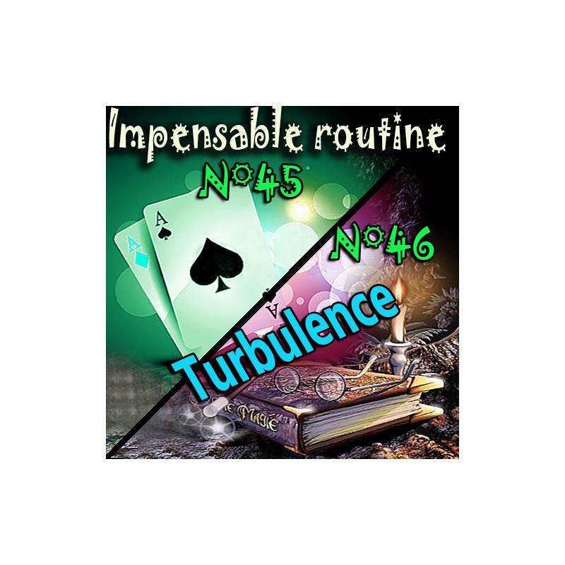 Impensable Routine N° 45 - N° 46 + Bonus - Turbulences ( Téléchargement )