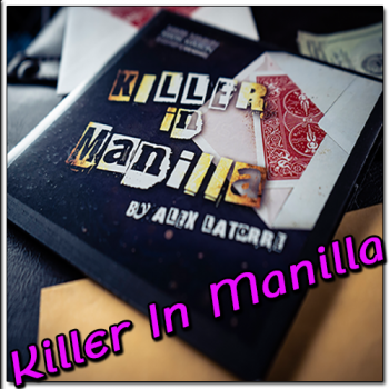 Killer in Manilla - Alex Latorre and Mark Mason