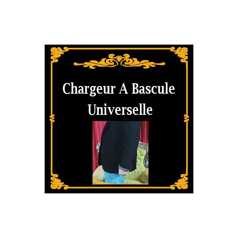 Chargeur à Bascule Universelle.