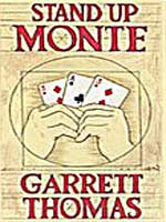Stand up Monte- Bonneteau ( Garrett Thomas )