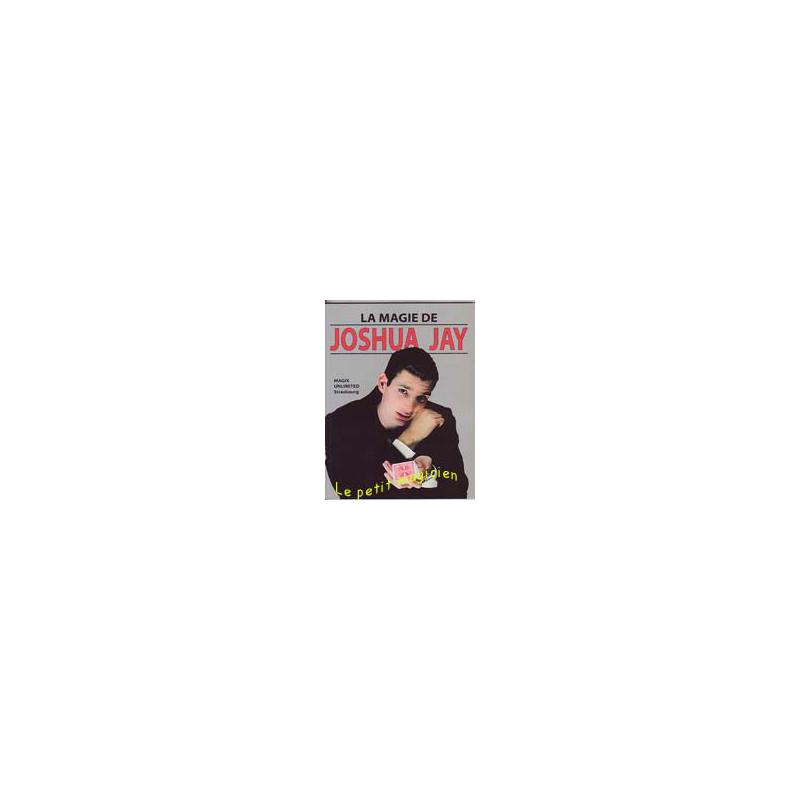 Livre la magie de Joshua Jay