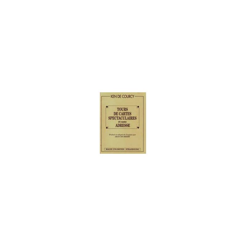 Livre Tours de Cartes Spectaculaires et Sans Adresse (Jean de Merry)