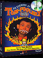 DVD An Evening at the Tom-Foolery (Tom Mullica)