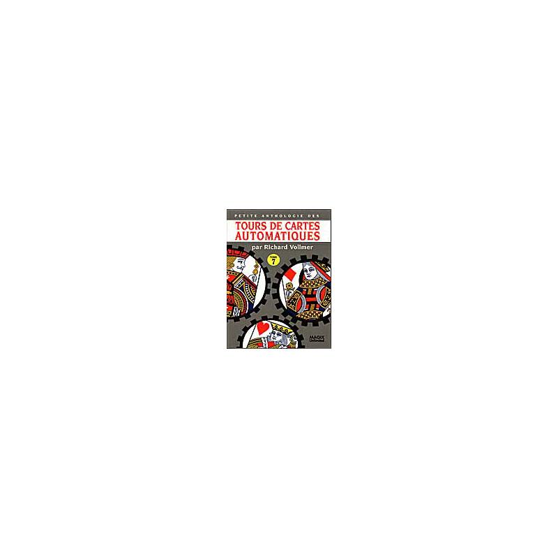 Livre Tours de cartes Automatiques Vol 7 ( Vollmer )