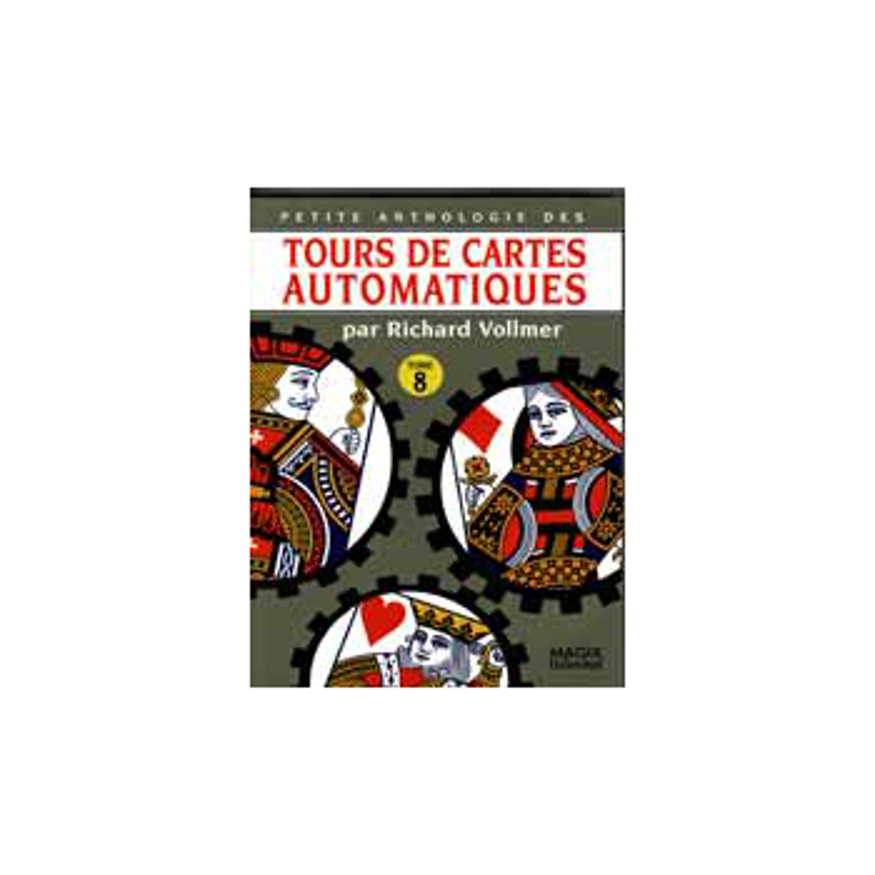 Livre Tours de Cartes Automatiques 8 ( vollmer )