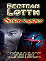DVD Illusions Magiques  (Bertran Lotth )