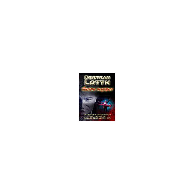 DVD Illusions Magiques  (Bertran Lotth )