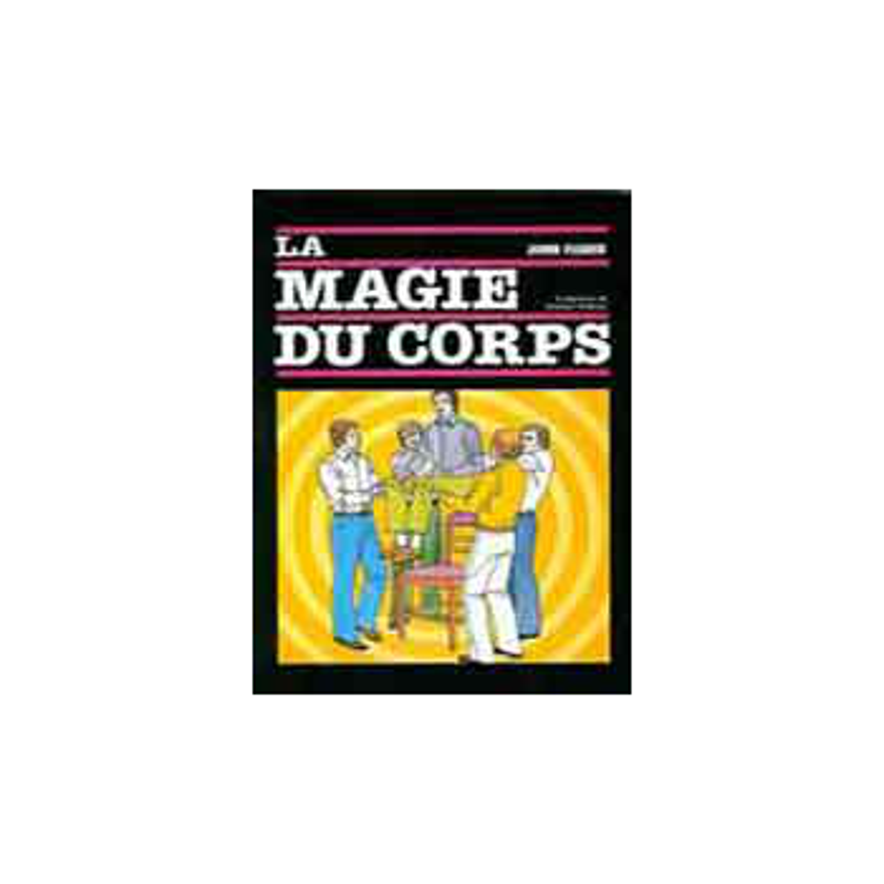 Livre La magie du corps de John Fisher