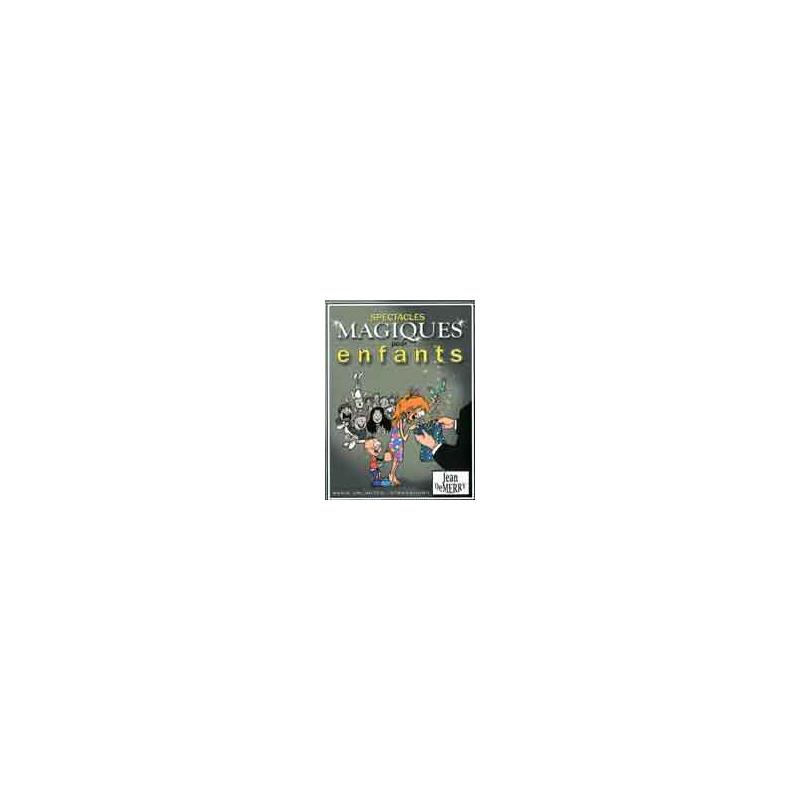 Livre Spectacles magiques pour enfants