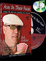 Aces In Their Faces DVD + cartes ( Bob Kohler )