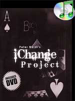 IChange Project (Peter Nardi's) (with Gimmicks+ DVD )