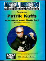 DVD Metal Bending : The Real Work.( Patrick Kuffs )