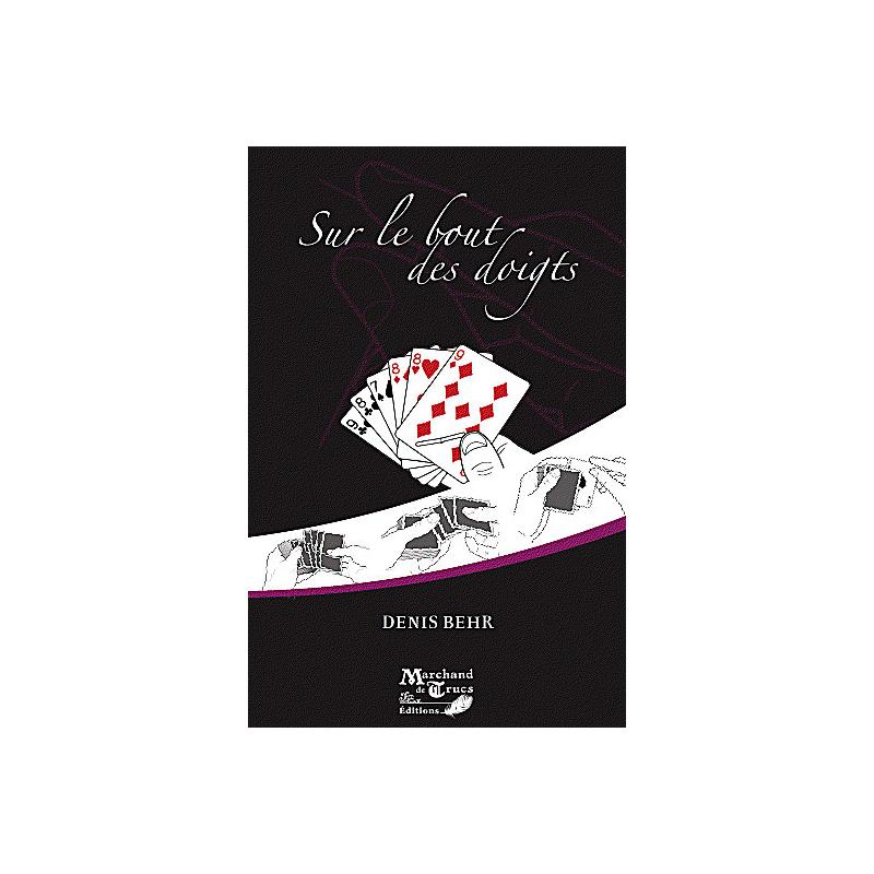 Livre Sur le bout des doigts - ( D. Behr )