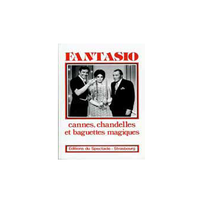 Livre Fantasio Cannes Chandelles et Baguettes Magiques