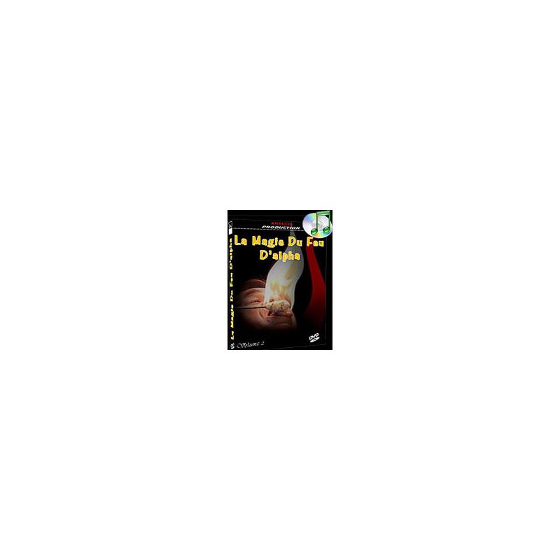 DVD La Magie du Feu D'Alpha Vol 2