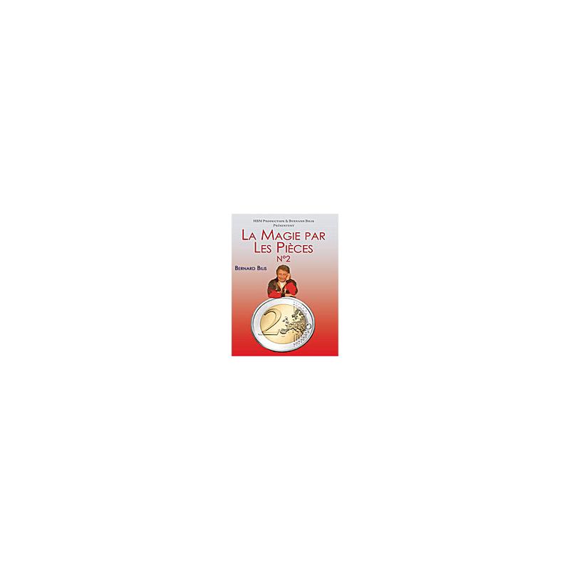 Dvd Bernard Bilis : La Magie par les pièces Volume 2