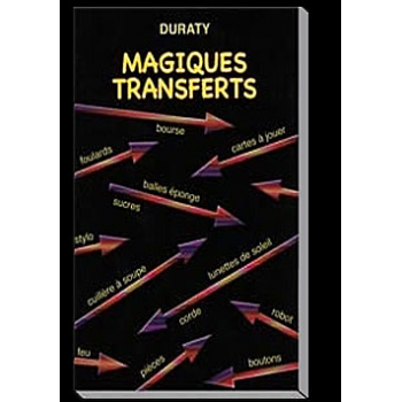 Livre Magiques transferts ( Duraty )