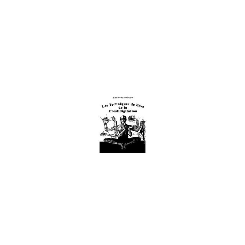 Livret Les Techniques De Base De La Prestidigitation