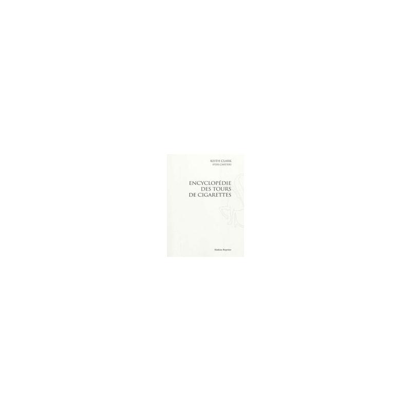 Livre Encyclopédie des tours de cigarettes ( Nouvelle édition ) Keith Clark