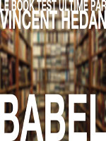 Livre Book test Babel ( Vincent Hedan )